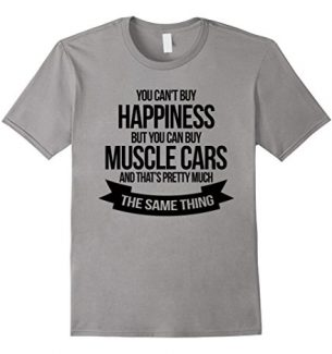 You Can't Buy Happiness T-Shirts and Gifts